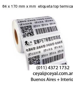 84 x 170 mm x mm  etiqueta top termicas