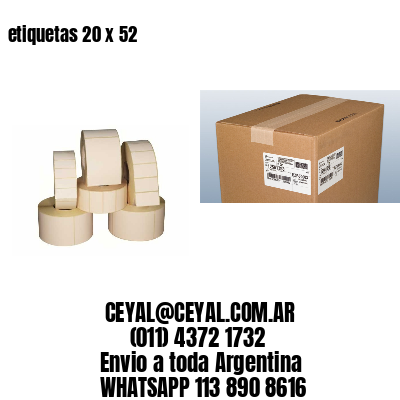 etiquetas 20 x 52