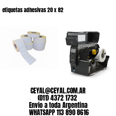 etiquetas adhesivas 20 x 82