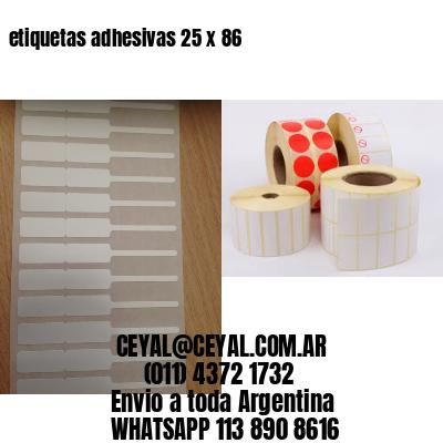 etiquetas adhesivas 25 x 86
