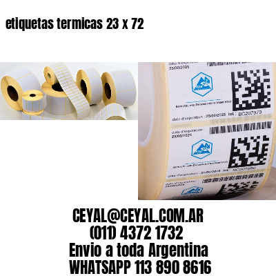 etiquetas termicas 23 x 72