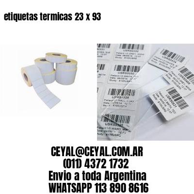 etiquetas termicas 23 x 93