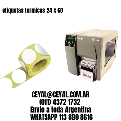 etiquetas termicas 24 x 60