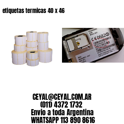 etiquetas termicas 40 x 46