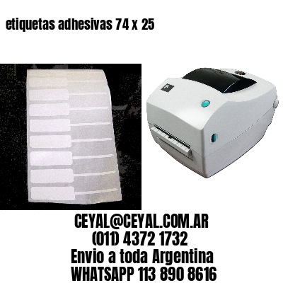 etiquetas adhesivas 74 x 25