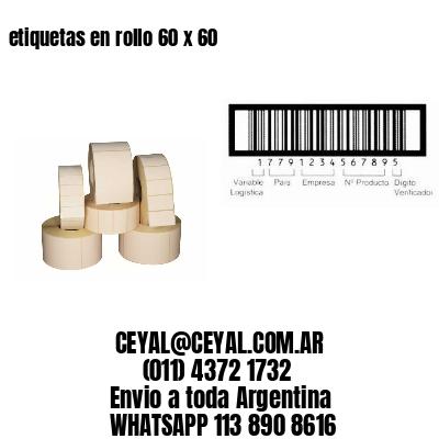 etiquetas en rollo 60 x 60
