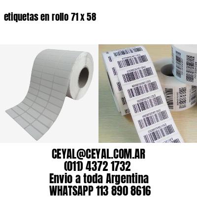 etiquetas en rollo 71 x 58