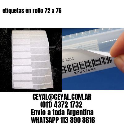 etiquetas en rollo 72 x 76