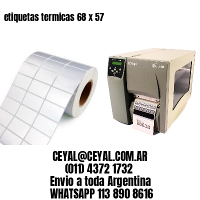 etiquetas termicas 68 x 57