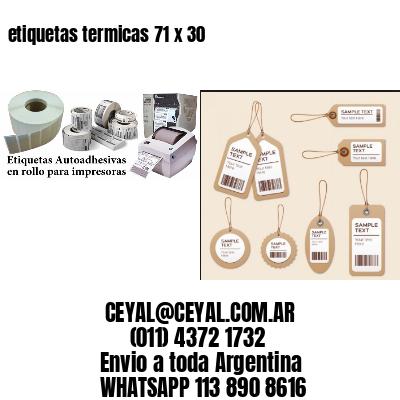 etiquetas termicas 71 x 30