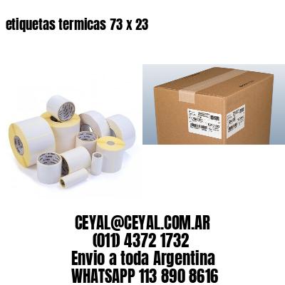 etiquetas termicas 73 x 23
