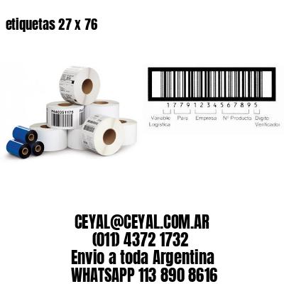 etiquetas 27 x 76