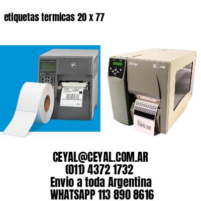 etiquetas termicas 20 x 77