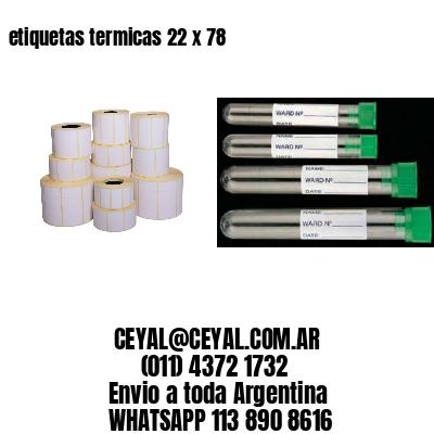 etiquetas termicas 22 x 78
