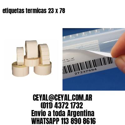 etiquetas termicas 23 x 78
