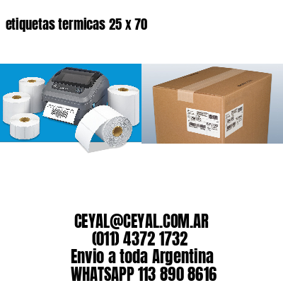 etiquetas termicas 25 x 70