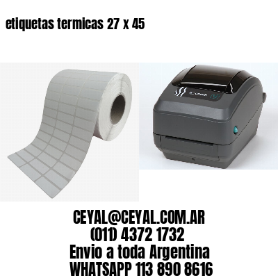 etiquetas termicas 27 x 45