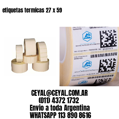 etiquetas termicas 27 x 59