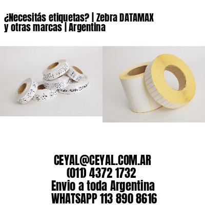¿Necesitás etiquetas? | Zebra DATAMAX y otras marcas | Argentina