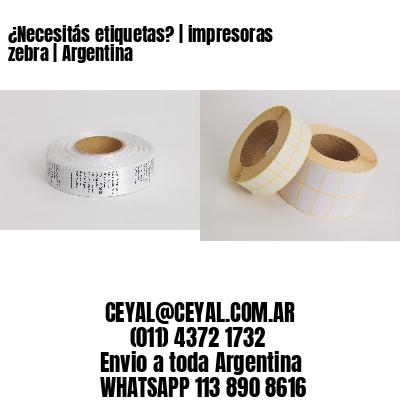 ¿Necesitás etiquetas? | impresoras zebra | Argentina