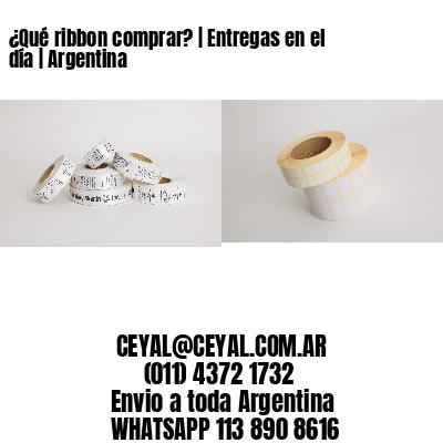 ¿Qué ribbon comprar? | Entregas en el día | Argentina