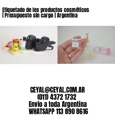 Etiquetado de los productos cosméticos | Presupuesto sin cargo | Argentina