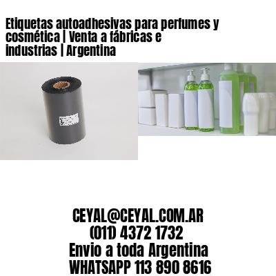 Etiquetas autoadhesivas para perfumes y cosmética | Venta a fábricas e industrias | Argentina