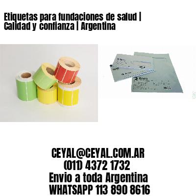Etiquetas para fundaciones de salud | Calidad y confianza | Argentina
