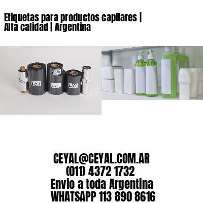 Etiquetas para productos capilares | Alta calidad | Argentina