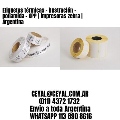 Etiquetas térmicas - ilustración - poliamida - OPP | impresoras zebra | Argentina
