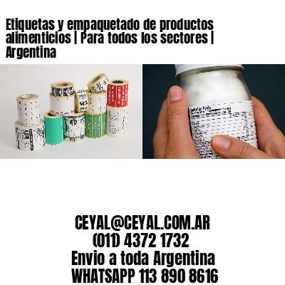 Etiquetas y empaquetado de productos alimenticios | Para todos los sectores | Argentina