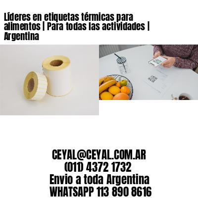 Líderes en etiquetas térmicas para alimentos | Para todas las actividades | Argentina