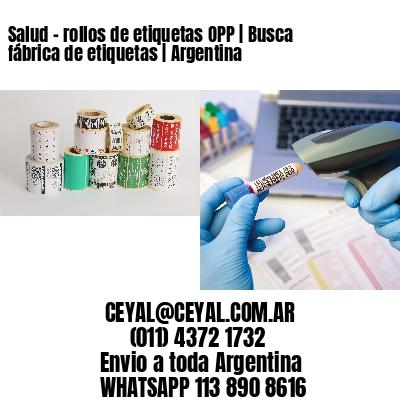 Salud - rollos de etiquetas OPP | Busca fábrica de etiquetas | Argentina