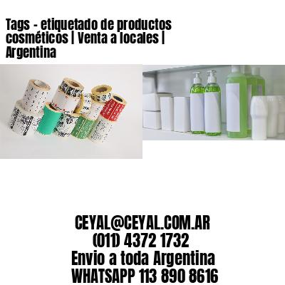 Tags - etiquetado de productos cosméticos | Venta a locales | Argentina