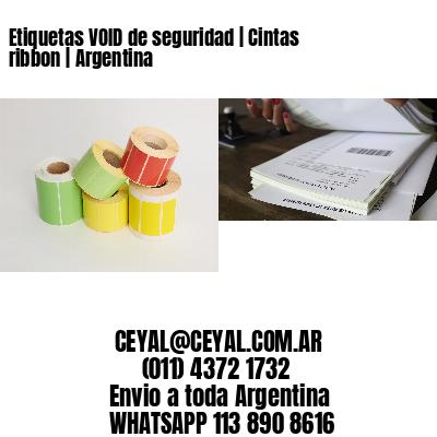 Etiquetas VOID de seguridad | Cintas ribbon | Argentina