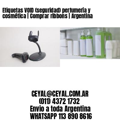 Etiquetas VOID (seguridad) perfumería y cosmética | Comprar ribbons | Argentina