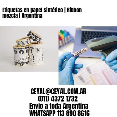 Etiquetas en papel sintético | Ribbon mezcla | Argentina