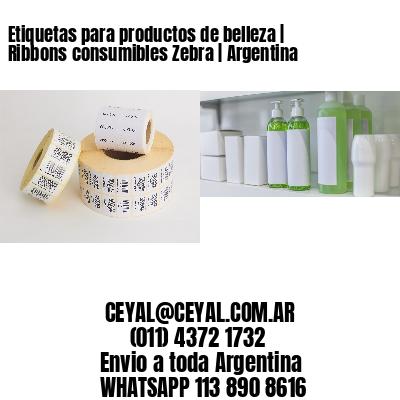 Etiquetas para productos de belleza | Ribbons consumibles Zebra | Argentina