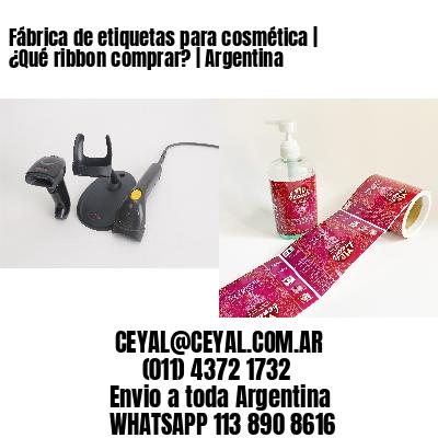 Fábrica de etiquetas para cosmética | ¿Qué ribbon comprar? | Argentina