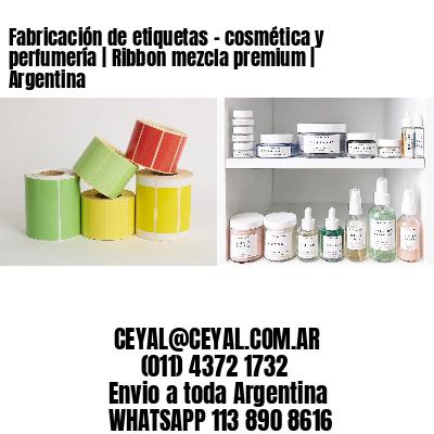 Fabricación de etiquetas - cosmética y perfumería | Ribbon mezcla premium | Argentina